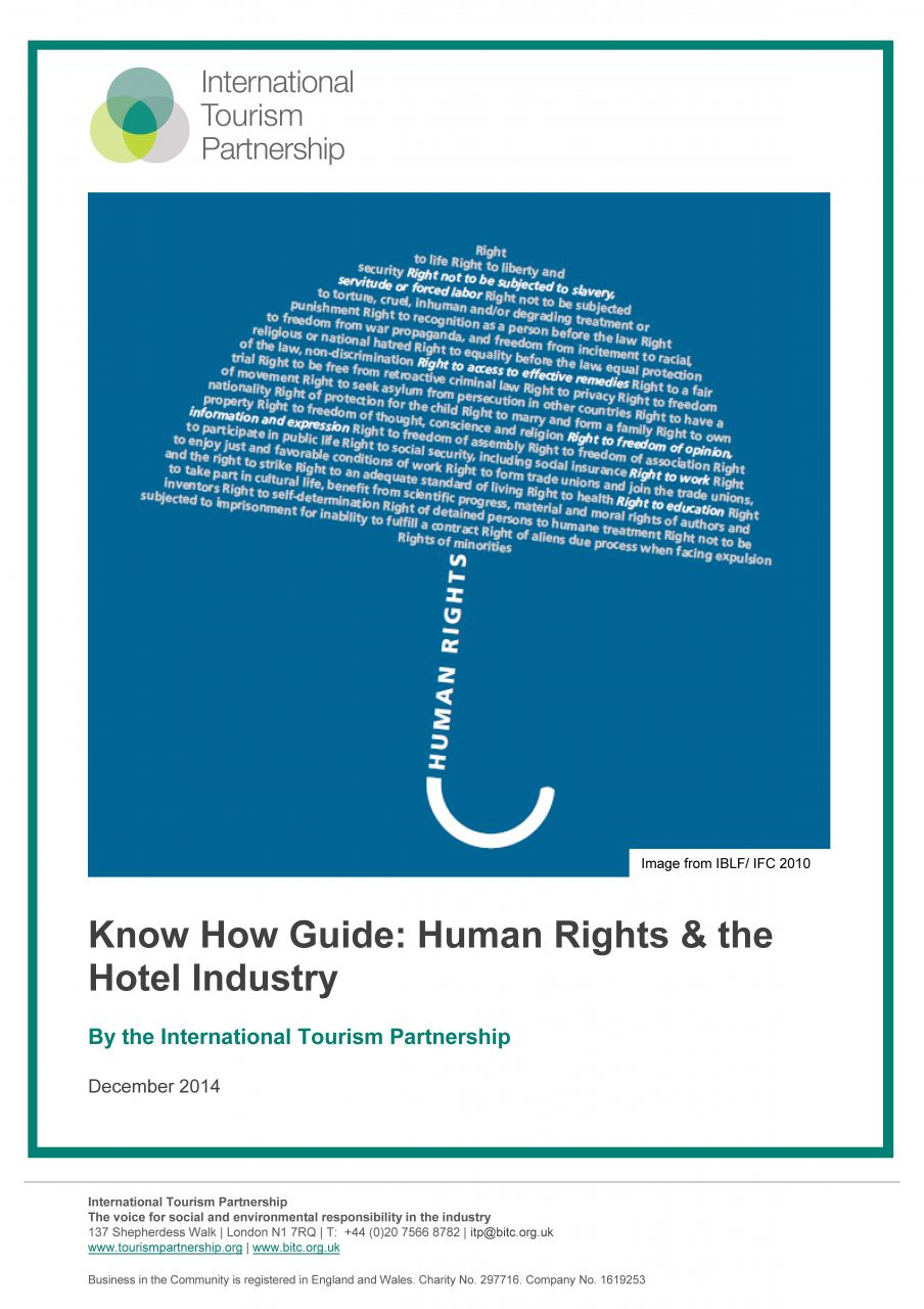 The Know How Guide: Human Rights and the Hotel Industry provides an overview of human rights within hospitality, with guidance on developing a human rights policy, performing due diligence and addressing any adverse human rights impacts.