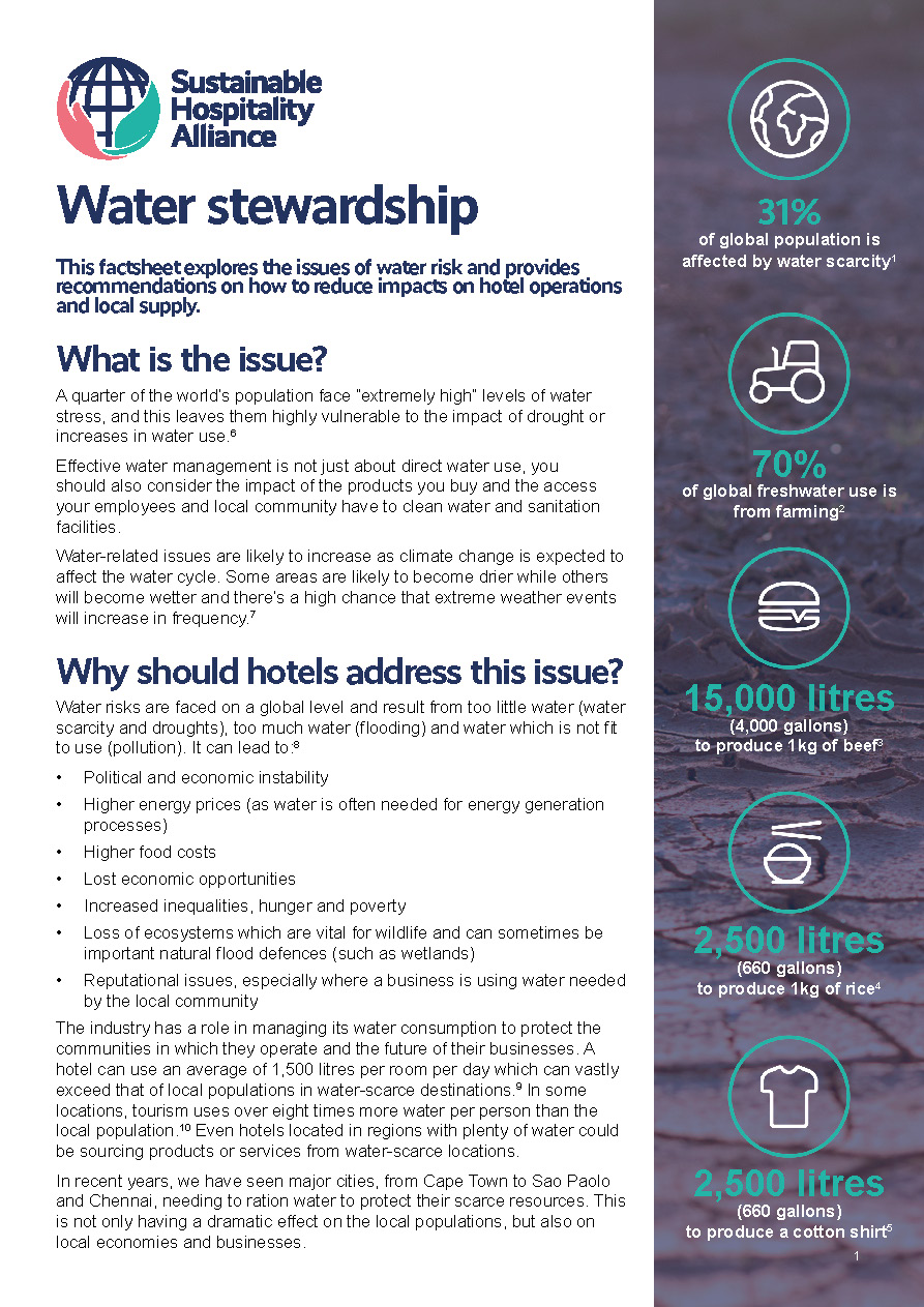 This factsheet explores the issues of water risk and provides recommendations on how to reduce impacts on hotel operations and local supply